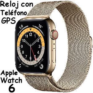 Reloj Apple watch 6 con telefono y GPS